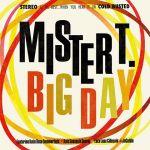 misterT.Big Day